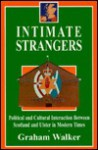 Intimate Strangers - Graham Walker