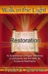Restoration (Walk in the Light, Volume 1) - Todd D. Bennett