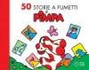 50 storie a fumetti di Pimpa (Italian Edition) - Francesco Tullio Altan