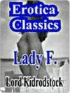 Lady F. - Lord Kidrodstock