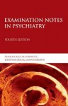 Examination Notes in Psychiatry 4th Edition - Jonathan Bird