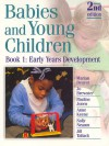 Babies And Young Children: Early Years Development - Marian Beaver, Pauline Jones, Jo Brewster