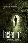 Fosterling - Emma Neale