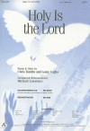 Holy Is the Lord -SATB - Chris Tomlin, Louie Giglio, Lawrence Michael