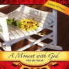 A Moment with God for Mothers - Margaret Anne Huffman