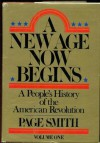 A New Age Now Begins (A People's History, Vol 2) - Page Smith