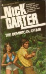 The Dominican Affair - Nick Carter