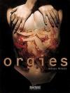 Orgies - Georges Marbeck, Marc Parent, Susanne Ricard-Konig