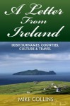 A Letter from Ireland: Irish Surnames, Counties, Culture and Travel. - Mr. Mike Collins