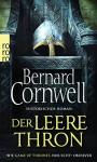 Der leere Thron (Die Uhtred-Saga) - Bernard Cornwell, Karolina Fell