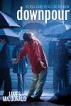 Downpour: He Will Come To You Like The Rain - James MacDonald