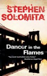 Dancer in the Flames - Stephen Solomita