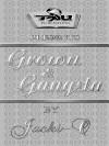 Grown & Gangsta - Jacki-O