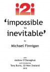 Impossible to Inevitable:The Catalyst for Positive Change - Michael Finnigan