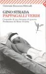 Pappagalli verdi: cronache di un chirurgo di guerra - Gino Strada, Moni Ovadia