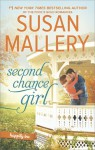 Second Chance Girl: A Modern Fairy Tale Romance (Happily Inc) - Susan Mallery
