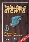 Technologia drewna 3 podręcznik do nauki zawodu - Brigitte Deyda, Linus Beilschmidt, Nieznany, Dariusz Majkowski, Grzegorz Jaśkiewicz, Nieznany, Nieznany, Nieznany, Nieznany, Nieznany, Nieznany, Nieznany, Nieznany, Nieznany