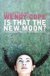 Is That the New Moon? - Wendy Cope