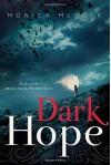 Dark Hope Paperback - July 29, 2014 - Monica McGurk