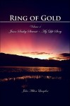 Ring of Gold, Volume 4: Jason Smiley Stewart - My Life Story - John Milton Langdon