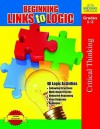 Beginning Links to Logic Grades 1-2 - Sara Inskeep, Bonnie J. Krueger