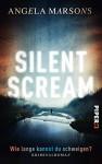 Silent Scream - Wie lange kannst du schweigen?: Kriminalroman (Kim-Stone-Reihe 1) - Angela Marsons, Elvira Willems
