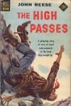 The High Passes - John Henry Reese
