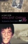 A Day for Vincent Chin and Me - Jacqueline Turner Banks