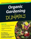 Organic Gardening For Dummies - Suzanne DeJohn, Ann Whitman, The National Gardening Association