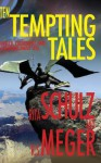 Ten Tempting Tales - Rita Schulz, R.S. Meger