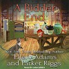A Bidder End (A Collectible Mystery #7) - Andi Arndt, Ellery Adams, Parker Riggs