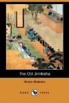The Old Jinrikisha - Onoto Watanna