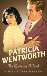 The Catherine Wheel - Patricia Wentworth