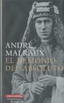 El Demonio del Absoluto - André Malraux