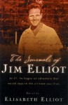 The Journals of Jim Elliot - Elisabeth Elliot, Jim Elliot