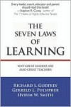 The Seven Laws of Learning: Why Great Leaders Are Also Great Teachers - Richard L. Godfrey, Hyrum Smith, Gerreld Pulsipher, Hyrum W. Smith, Gerreld L. Pulsipher