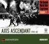 The Second World War Experience, Volume 2: Axis Ascendant 1941-42 - Richard Overy, Imperial War Museum