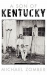 A Son of Kentucky - Michael R. Zomber