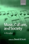 Music, Culture, and Society - Bernard Scott