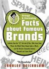 Dr Knowledge Presents: Strange & Fascinating Facts About Famous Brands (Knowledge in a Nutshell) - Charles Reichblum