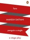 Tara: A Stage Play - Mahesh Dattani
