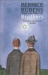 Brothers - Bernice Rubens