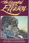The Essential Ellison: A 50 Year Retrospective - Harlan Ellison