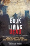 The Book of the Living Dead - John Richard Stephens