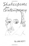 Shakespeare Our Contemporary - Jan Kott, William Shakespeare