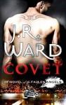 Covet - J.R. Ward