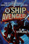 The Ship Avenged (Brainship Vol. 7) - S.M. Stirling