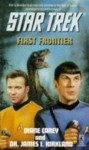 First Frontier (Star Trek: The Original Series) - Diane Carey, James I. Kirkland