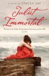 Juliet Immortal (Juliet Immortal #1) - Stacey Jay