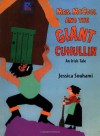 Mrs. McCool and the Giant Cuhullin: An Irish Tale - Jessica Souhami